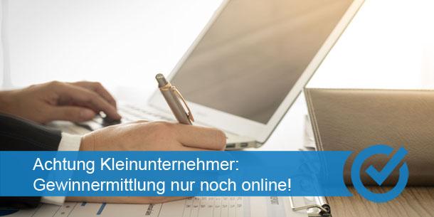 Achtung Kleinunternehmer Gewinnermittlung Nur Noch Online