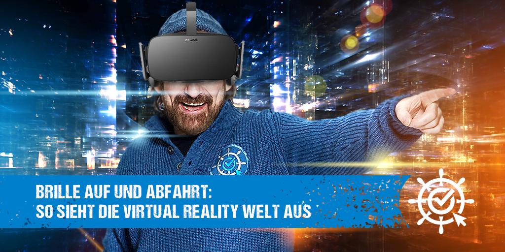 Brille auf und Abfahrt: So sieht die Virtual Reality Welt aus