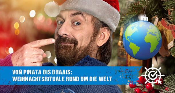 Von Pinata bis Braais: Weihnachtsrituale rund um die Welt