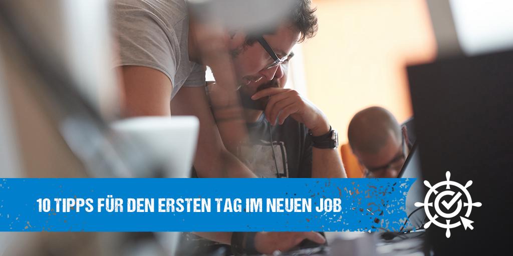 10 Tipps für den ersten Tag im neuen Job