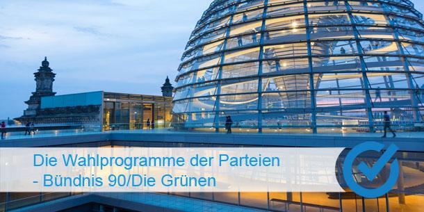Die Wahlprogramme der Parteien - Bündnis 90/Die Grünen