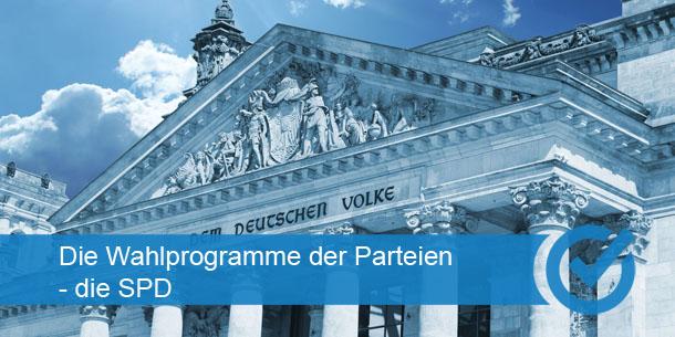 Die Wahlprogramme der Parteien - die SPD
