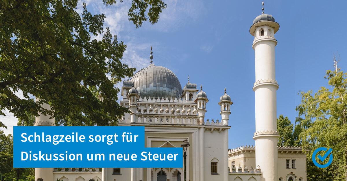 Kommt die Moschee-Steuer?