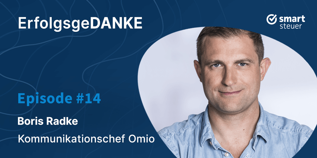Podcast: ErfolgsgeDANKE #14 mit Boris Radke, Kommunikationschef bei Omio
