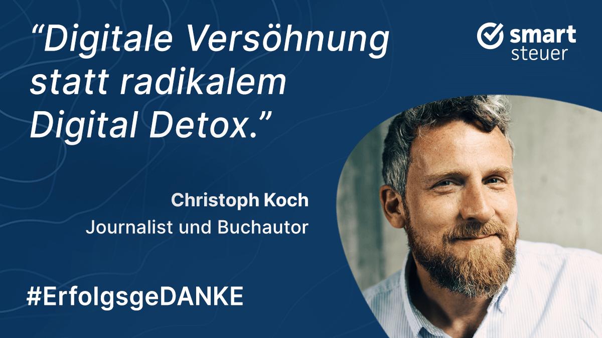 ErfolgsgeDANKE mit Christoph Koch, Journalist und Buchautor