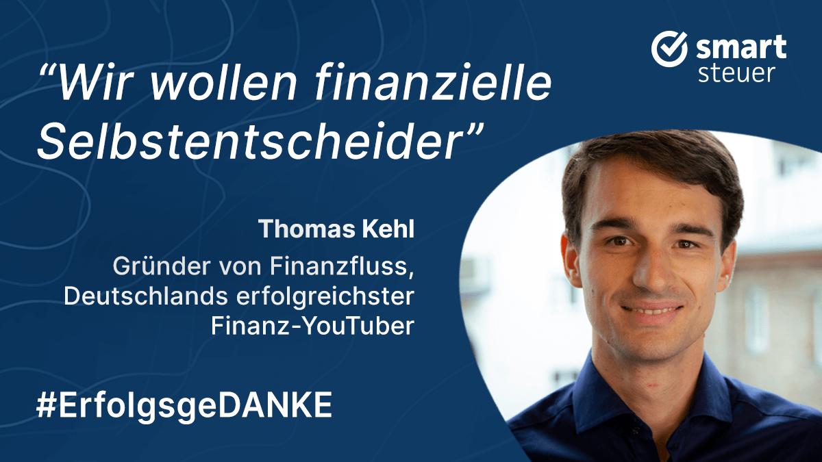 Podcast: ErfolgsgeDANKE mit Thomas Kehl, Deutschlands erfolgreichstem Finanz-YouTuber