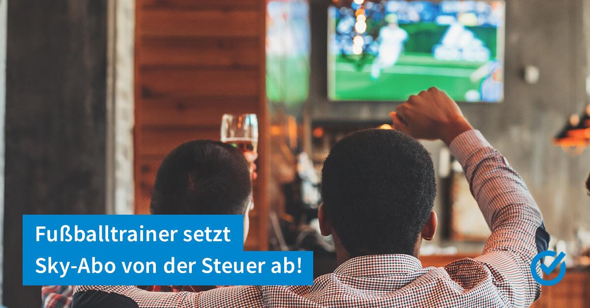 Sky-Bundesliga-Abo als Werbungskosten - und das geht?