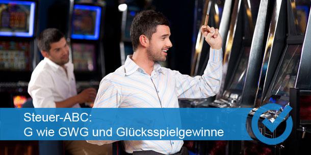 Steuer-ABC: G wie GWG und Glücksspielgewinne
