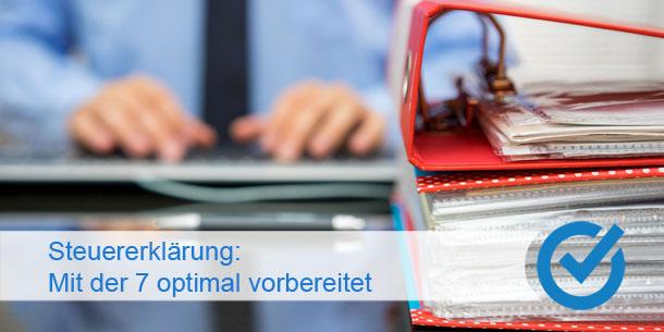 Steuererklärung: Mit der 7 optimal vorbereitet