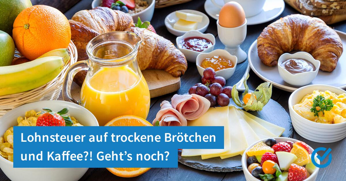 Was ist ein Frühstück - steuerlich?