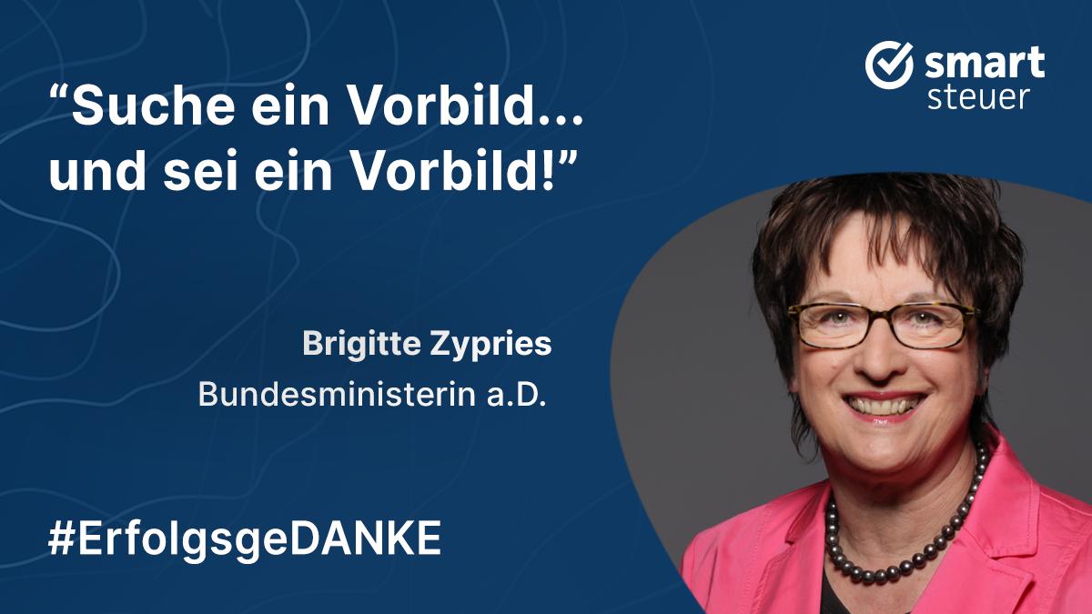 Podcast: ErfolgsgeDANKE mit Brigitte Zypries, Bundesministerin a. D.