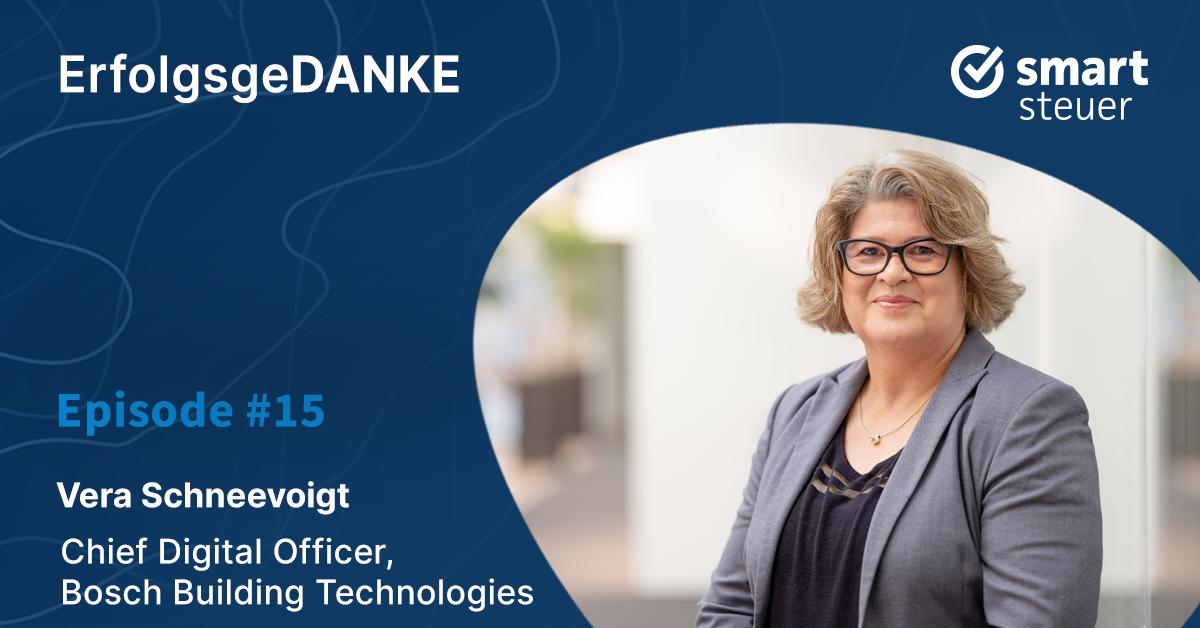 ErfolgsgeDANKE #15 mit Vera Schneevoigt, CDO bei Bosch Building Technologies